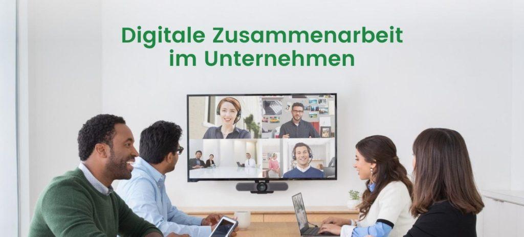 Digitale Zusammenarbeit im Unternehmen